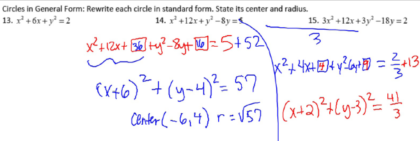 complete square to find center and radius of circle; G-GPE.1 ...
